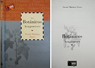 Los botánicos aragoneses by Vicente Martinez Tejero