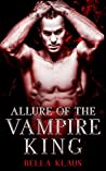 Allure of the Vampire King (Blood Fire Saga #1)