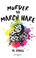 Murder the March Hare