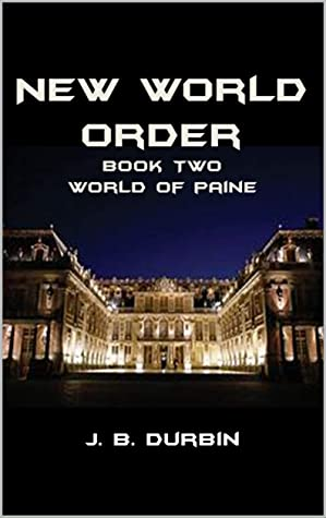 New World Order (World of Paine Book 2)