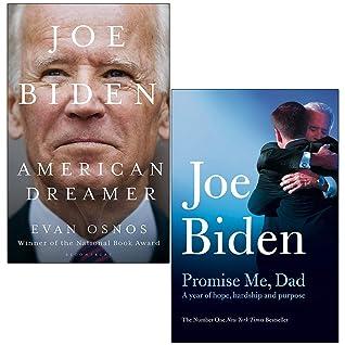 Joe Biden American Dreamer By Evan Osnos & Promise Me Dad By ... by Evan Osnos