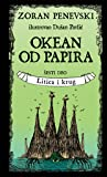 Okean od papira 6: Litica i krug (Okean od papira, #6)
