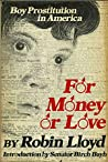 For Money Or Love: Boy Prostitution In America