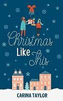 Christmas Like This (A Love Like This, #2)