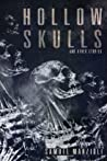 Hollow Skulls and Other Stories