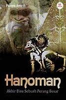Hanoman, Akhir Bisu Sebuah Perang Besar