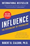 Influence, New and Expanded by Robert B. Cialdini