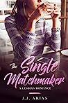 The Single Matchmaker