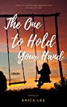 The One to Hold Your Hand
