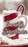 Incanti straordinari by A.I. Cudil