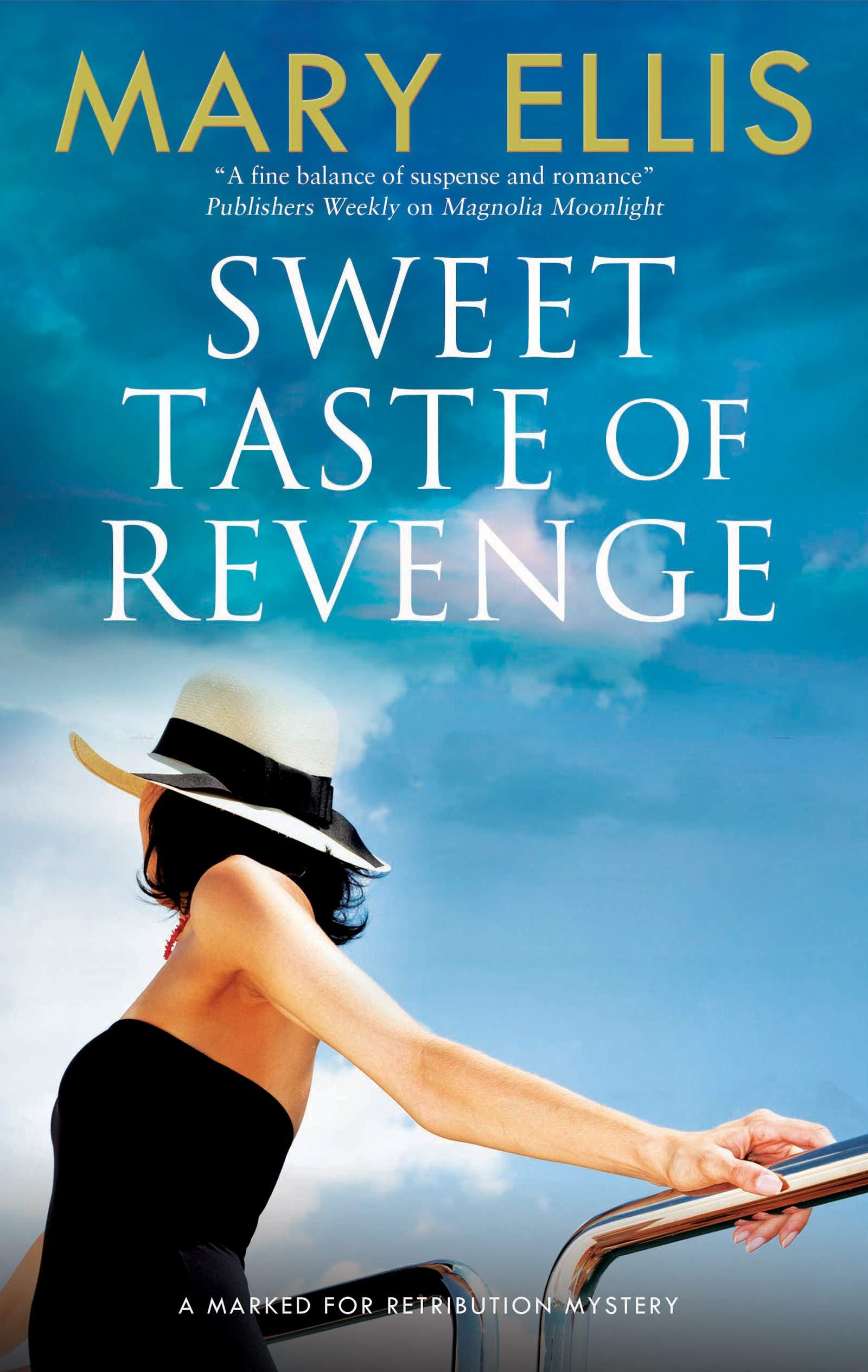 Sweet Taste of Revenge (Marked for Retribution (2)) Mary Ellis