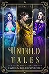 Untold Tales: Books 1-3 (Untold Tales, #1-3)
