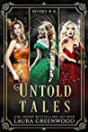 Untold Tales: Books 4-6 (Untold Tales, #4-6)