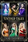 Untold Tales: The Complete Series (Untold Tales, #1-6)