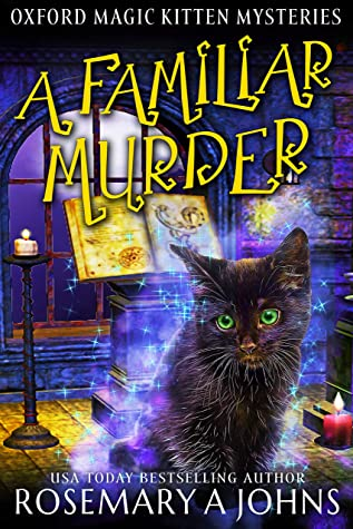 A Familiar Murder by Rosemary A. Johns