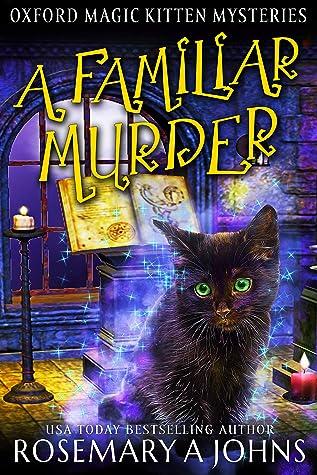 A Familiar Murder by Rosemary A. Johns