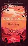 The Crow Folk: The Witches of Woodville 1