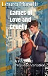 Games of Love and Cruelty