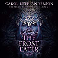The Frost Eater (The Magic Eaters Trilogy, #1)