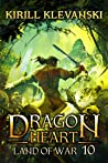 Land of War (Dragon Heart, #10)