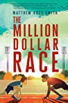 The Million Dollar Race