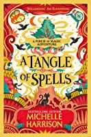 A Tangle of Spells (A Pinch of Magic Adventure)