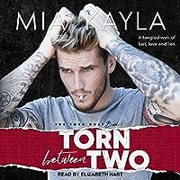 Torn Between Two (The Torn Duet, #1)
