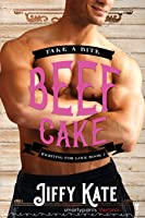 Beef Cake (Fighting for Love #2)