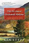 Tell Me About Orchard Hollow