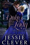 The Duke and the Lady (The Unwanted Dukes Book 2)