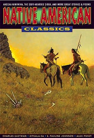 Native American Classics: Graphic Classics Volume 24 (Graphic Classics (Graphic Novels))