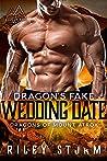 Dragon's Fake Wedding Date (Dragons of Mount Atrox Book 3)