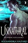 Unnatural (The Wrong Alpha, #1)