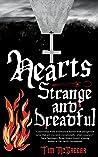 Hearts Strange and Dreadful