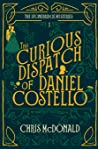 The Curious Dispatch of Daniel Costello (The Stonebridge Mysteries, #1)