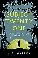 Subject Twenty One