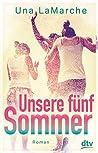 Unsere fünf Sommer: Roman