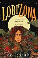 Lobizona (Wolves of No World, #1)