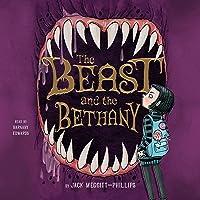 The Beast and the Bethany (The Beast and the Bethany Series) (Beast and the Bethany Series, 1)