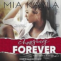 Choosing Forever (The Torn Duet, #2)