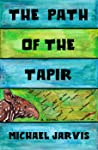 The Path of the Tapir