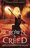 Crown & Creed (The Shard of Elan Book 3)