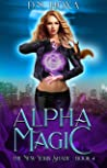 Alpha Magic (The New York Shade #4)