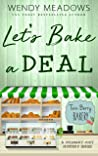 Let's Bake a Deal (Twin Berry Bakery #2)