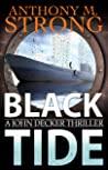 Black Tide: A Supernatural Horror Thriller (John Decker Supernatural Thriller Book 6)
