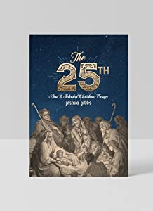 The 25th New & Selected Christmas Essays