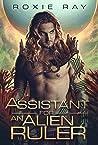 Assistant for an Alien Ruler (Intergalactic Exchange Program #4)