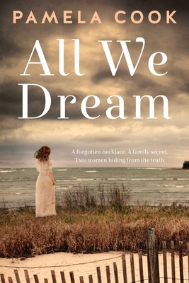 All We Dream by Pamela Cook