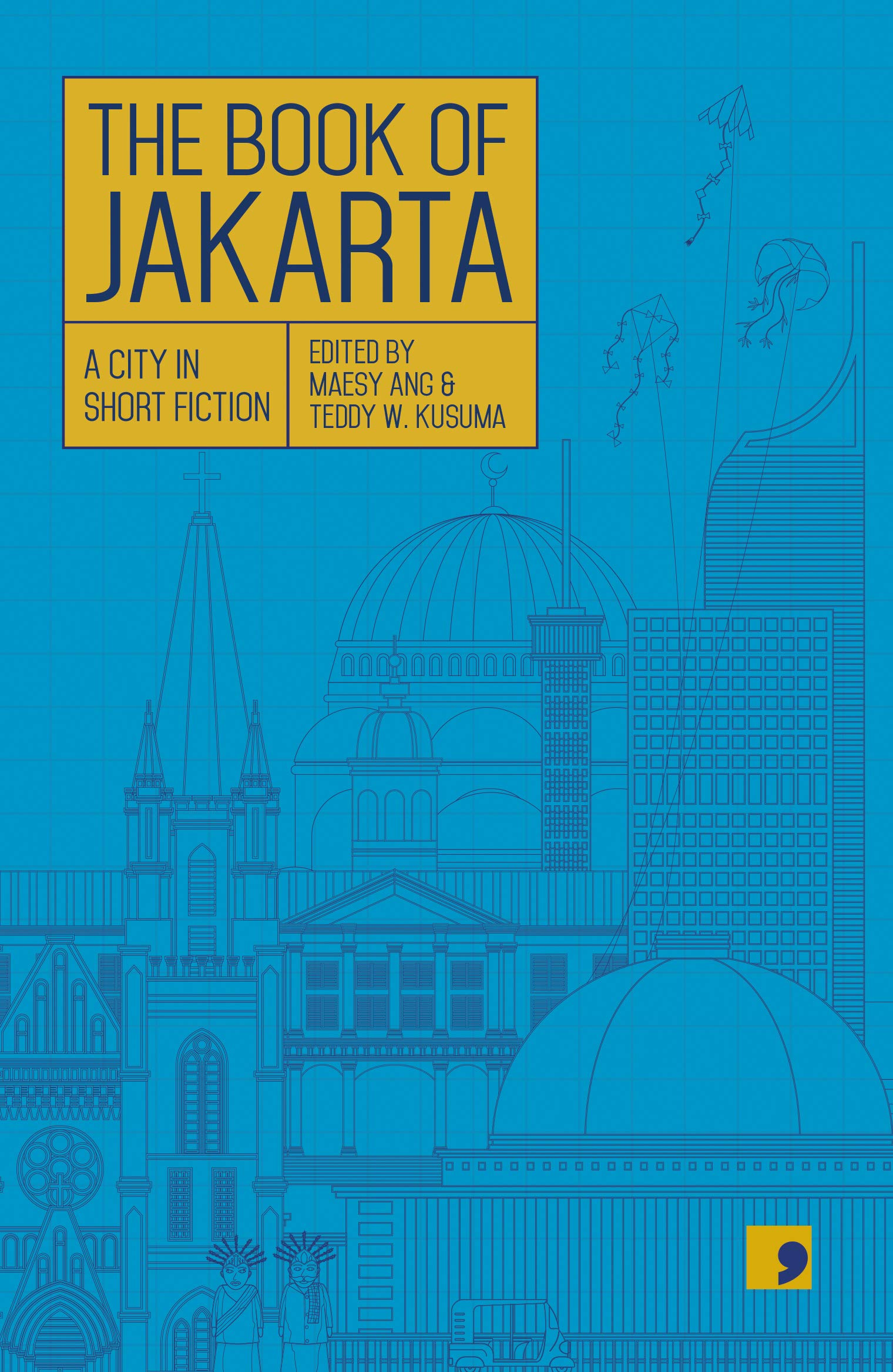 The Book of Jakarta: A City in Short Fiction
