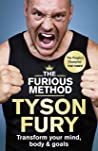 The Furious Method: Transform your Mind, Body and Goals